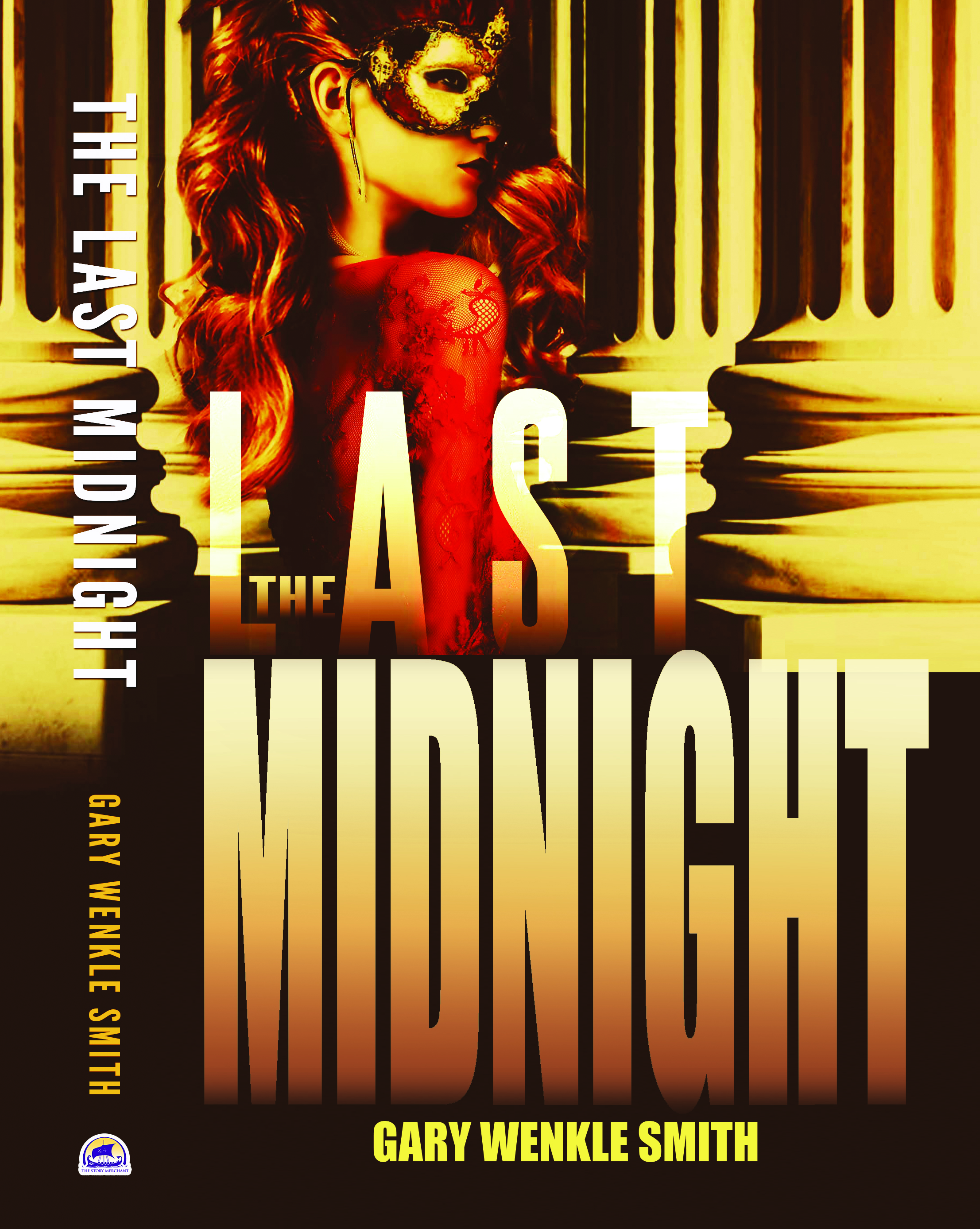 The Last Midnight by Gary Wenkle Smith